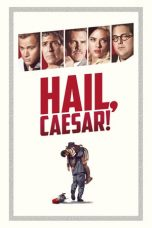 Nonton Film Hail, Caesar! (2016) Terbaru