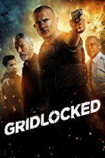 Nonton Film Gridlocked (2016) Terbaru