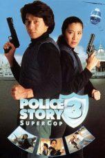 Nonton Film Police Story 3: Super Cop (1992) Terbaru