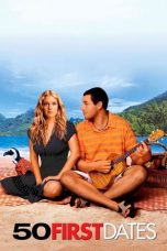 Nonton Film 50 First Dates (2004) Terbaru
