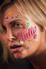 Nonton Film Tully (2018) Terbaru