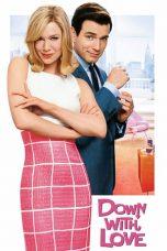 Nonton Film Down with Love (2003) Terbaru