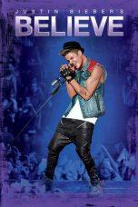 Nonton Film Justin Bieber: Believe (2013) Terbaru