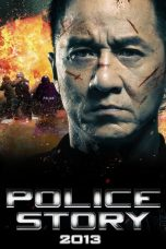 Nonton Film Police Story: Lockdown (2013) Terbaru