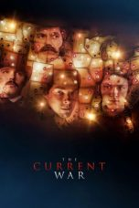 Nonton Film The Current War (2017) Terbaru