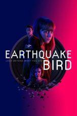 Nonton Film Earthquake Bird (2019) Terbaru