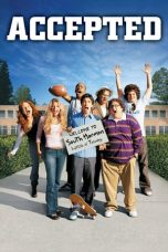 Nonton Film Accepted (2006) Terbaru