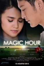 Nonton Film Magic Hour (2015) Terbaru