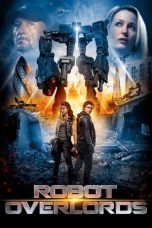 Nonton Film Robot Overlords (2015) Terbaru