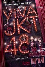 Nonton Film Viva JKT48 (2014) Terbaru