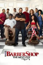 Nonton Film Barbershop: The Next Cut (2016) Terbaru