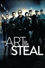 Nonton Film The Art of the Steal (2013) Terbaru