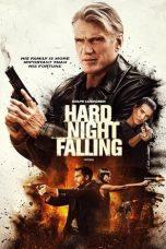 Nonton Film Hard Night Falling (2019) Terbaru