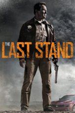 Nonton Film The Last Stand (2013) Terbaru