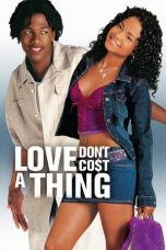 Nonton Film Love Dont Cost a Thing (2003) Terbaru