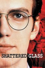 Nonton Film Shattered Glass (2003) Terbaru