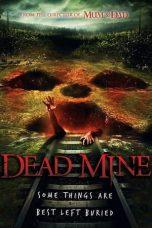 Nonton Film Dead Mine (2012) Terbaru