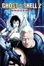 Nonton Film Ghost in the Shell 2: Innocence (2004) Terbaru