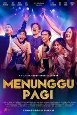 Nonton Film Menunggu Pagi (2018) Terbaru