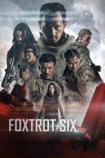 Nonton Film Foxtrot Six (2019) Terbaru