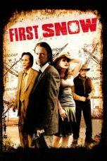 Nonton Film First Snow (2006) Terbaru