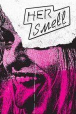 Nonton Film Her Smell (2019) Terbaru