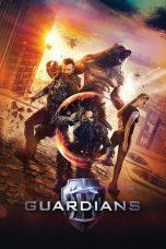 Nonton Film Guardians (2017) Terbaru