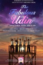 Nonton Film The Fabulous Udin (2016) Terbaru