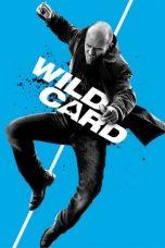Nonton Film Wild Card (2015) Terbaru