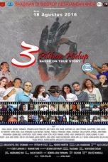 Nonton Film 3 Pilihan Hidup (2016) Terbaru