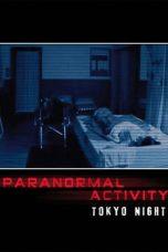 Nonton Film Paranormal Activity: Tokyo Night (2010) Terbaru