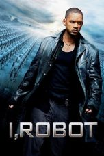 Nonton Film I, Robot (2004) Terbaru
