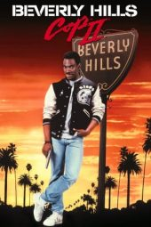 Nonton Film Beverly Hills Cop II (1987) Terbaru