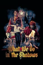 Nonton Film What We Do in the Shadows (2014) Terbaru