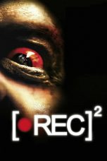 Nonton Film [REC] 2 (2009) Terbaru