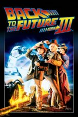 Nonton Film Back to the Future Part III (1990) Terbaru