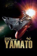 Nonton Film Space Battleship Yamato (2010) Terbaru