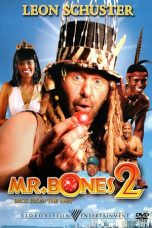 Nonton Film Mr. Bones 2: Back from the Past (2008) Terbaru