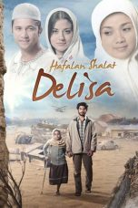 Nonton Film Hafalan Shalat Delisa (2011) Terbaru