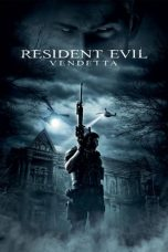 Nonton Film Resident Evil: Vendetta (2017) Terbaru