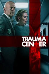 Nonton Film Trauma Center (2019) Terbaru