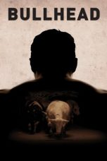Nonton Film Bullhead (2011) Terbaru