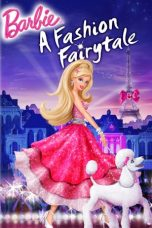 Nonton Film Barbie: A Fashion Fairytale (2010) Terbaru