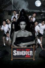 Nonton Film Make Me Shudder 2: Shudder Me Mae Nak (2014) Terbaru