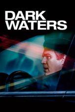 Nonton Film Dark Waters (2019) Terbaru