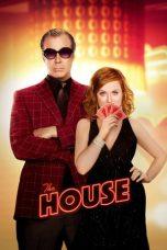 Nonton Film The House (2017) Terbaru