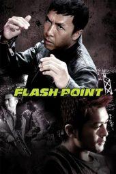 Nonton Film Flash Point (2007) Terbaru