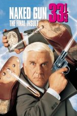 Nonton Film Naked Gun 33⅓: The Final Insult (1994) Terbaru