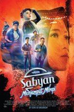 Nonton Film Sabyan Menjemput Mimpi (2019) Terbaru