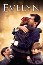 Nonton Film Evelyn (2002) Terbaru